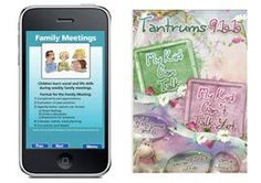 Apps That Aid Positive Disciplining <  Parenting Tool Cards, contains a collection of 52 cards, reminding you of what you can do to calmly but firmly assert yourself and connect with your children;  Tantrums 911 < w/suggestions, including videos, for steps on how to deal with different difficult situations without necessarily raising your voice