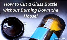 Condo Blues: How to Cut a Glass Bottle Perfectly Every Time (HoH163)