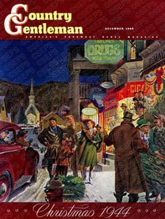 """""""Main Street at Christmas"""" By Peter Helck. Issue: Christmas 1944. ©SEPS."""