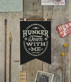 Hunker Down with Me Banner   Boho Home Decor