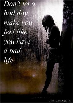 Bad Day remember this, judg, messag, thought, avril lavigne, storm, walk, quot, rain