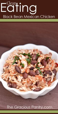 Clean Eating Black Bean Mexican Chicken. #CleanEating #Dinner #DinnerIdeas