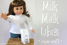 """Free Printable to make Milk Carton for 18"""" dolls - Also learn to say milk in 4 different languages!"""