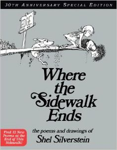 Where the Sidewalk Ends 30th Anniversary Edition:  Shel Silverstein