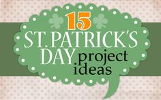 St. Patrick's Day project ideas