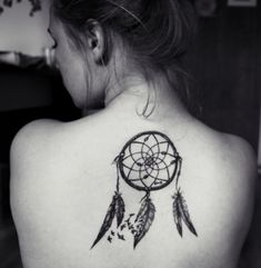 I will have a dream catcher tattoo when I decide we're I want it... In memory of my grandpa and how much he's been there for me