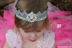 DIY Lace Crowns! You can make your very own Princess Crown out of Lace! So beautiful!