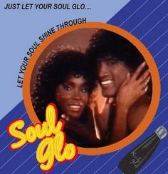 Soul Glo ad from Coming To America