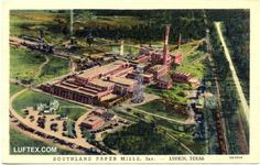 Southland Paper Mill, Inc. Lufkin, Tx 1940's. First mill in the South to produce Newsprint from Southern Pine. I retired from this mill after 35.5 years.