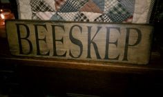 "Hand painted, hand stenciled prim ""BEESKEP"" sign."