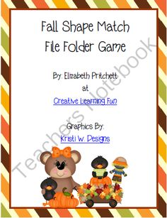 Fall Shape Match File Folder Game from Creative Learning Fun on TeachersNotebook.com -  (7 pages)  - This Fall/Autumn shape match file folder game is sure to be a hit with your toddler or preschooler! Your child works on matching the shapes to the outline of the shape within the file folder.