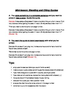 How to Blend and Cite Quotations - A mini-lesson and handout explaining the various ways students can blend and cite quotations within their writing - particularly when referring to a novel they are reading. A number of examples are provided. $