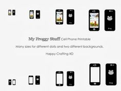 My Froggy Stuff: Doll Cell Phone Printables ... Various Sizes for all Dolls XD