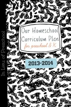 Preschool & Kindergarten Homeschool Curriculum Plan - In Lieu of Preschool
