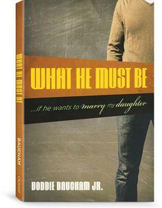 What He Must Be by Voddie Baucham