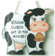 Funny Saying Humor Primitive Country Wood COW sign KITCHEN CLOSED NOT IN MOOD