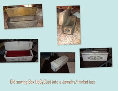 Old sewing box UpCyCLed to trinket box