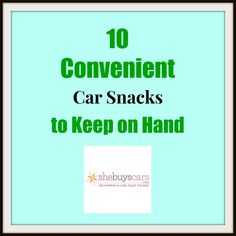 Mom Taxi: Car Snacks for Traveling