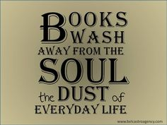 everyday life, books, dust, soul, true, librari, read, quot, book wash