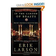 In the Garden of Beasts by Erik Larson 2012