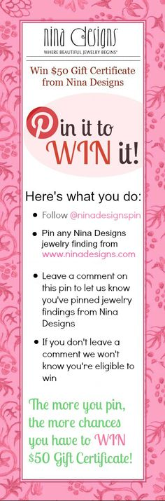 Win $50 Gift Certificate from Nina Designs.  Winner selected on Friday NOV 9th.  The more you pin the more chances to win!