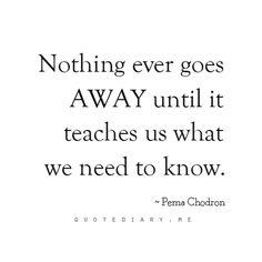 -Pema Chodron
