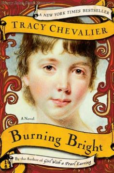 Burning Bright by Tracy Chevalier.
