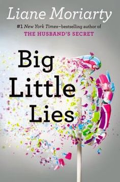 Check out Andrea's review of Big Little Lies by Liane Moriarty on the library's blog: http://carnegiestout.blogspot.com/2014/08/staff-review-big-little-lies-by-liane.html