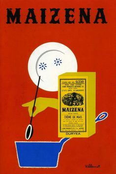 Maizena creamed corn vintage illustrated ad  Bernard Villemot(1911/1989) lamina, vintage posters, maizena, vintag poster, 1955 maïzena, vintage ads, bernard villemot, pub, vintag illustr