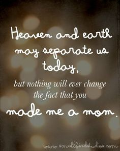 So perfectly said for the babies we lost through bad miscarriages.  <3
