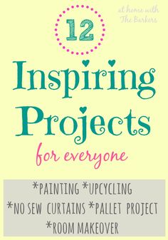 Inspiring Projects from 12 Different Blogs!