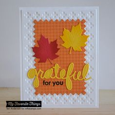 Fine Check Background, Thankful Thoughts, Falling Leaves Die-namics, Pinking Edge Rectangle STAX Die-namics, Proof-Positive Cover-Up Die-namics, Words of Gratitude Die-namics - Teri Anderson #mftstamps