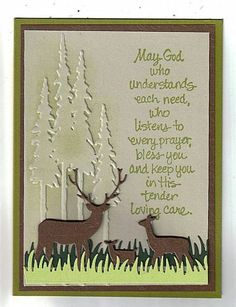I like the sentiment of this masculine card ... Memory Box deer family ...embossing folder trees (redwoods?) ... layers of die cut grass boarder ... well placed sentiment ...