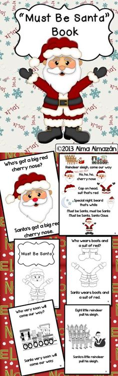 This is a file of a teacher big book of the song lyrics to Must Be Santa. I needed to practice the song with my students for their Christmas program. I knew they would need a visual to help them learn the song and so this is what I made for them. Hope you can use it in your classroom. I know that your students will love it! Mine have really enjoyed the big book and their smaller book. The clip art is just adorable!-Alma Almazan