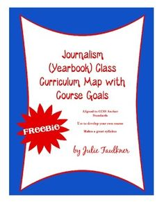 Yearbook (Journalism) Curriculum Map with Course Goals {FREEBIE}