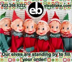 Make your orders soon! These elves make everything by hand! :)