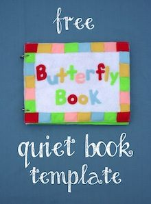 The Quiet Book Blog: Free Butterfly Quiet Book Template http://quietbookblog.blogspot.com/2013/06/free-butterfly-quiet-book-template.html