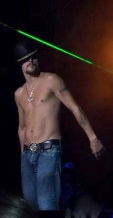 Kid Rock. SEXY!!!!!!