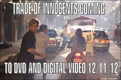 Trade of Innocents coming to DVD and Digital Video 12/11/12