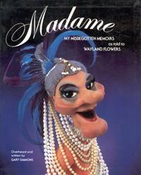 Remember Madame?