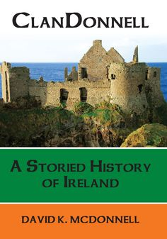 White Lake Community Library will be hosing author David K McDonnell, author of the book ClanDonnell: A Storied History of Ireland: September 11, from 6:30 pm - 8 pm. ClanDonnell tells the story of Ireland in a unique way – through the lives of the McDonnell clan & their descendants into the 20th century.