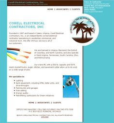 Corell Electrical Contractors, Inc. Hand-coded HTML with search engine optimization and submission. Design by Sue England at http://www.senglanddesign.com. sue england, electr contractor, search engine optimization, engin optim, corel electr