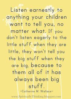 Listen to the little stuff...