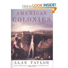 american colonies by alan taylor thesis American colonies: the settling of north america (the penguin history of the united states, volume 1) - ebook written by alan taylor read this book using google play books app on your pc, android, ios devices.