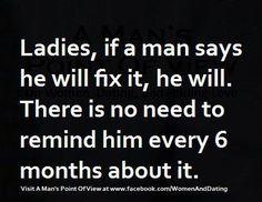 He'll fix it....eventually!