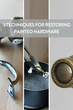 Three ways to remove paint from door knobs, hinges, and handles