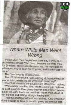 nativ american, native americans, american indian, funni, true stori, wrong, white man, whiteman, quot