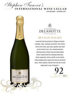 Champagne #Delamotte Brut Blanc de Blancs - 92 points - Stephen Tanzer's International #Wine Cellar