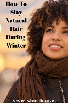 A guest post between Overwhelmed Beauty and Coil Guide! This post is all about how to moisturize natural hair in the winter. With multiple natural hair growth tips to keep your beautiful curls healthy all season long.#naturalhair #haircare #overwhelmedbeauty #hairgrowth #winter