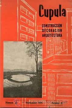 Cúpula Revista de CONSTRUCCIÓN DECORACIÓN ARQUITECTURA. Año 1959: nº 121 - Ediciones CEAC